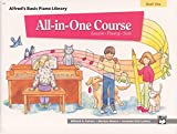 Alfred's Basic All-In-One Course, Bk 1: Lesson * Theory * Solo (Alfred's Basic Piano Library)