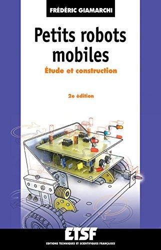 Petits robots mobiles - 2ème édition - Étude et construction