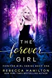 The Forever Girl (The Forever Girl Series Book 1) (English Edition)