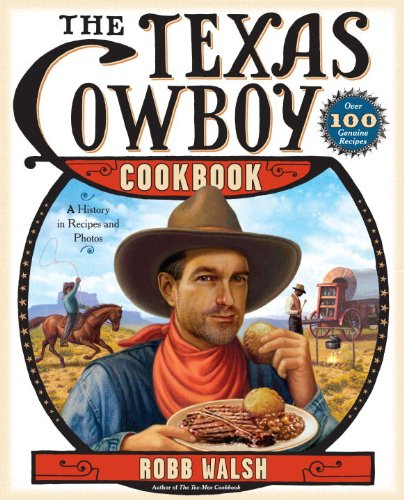 The Texas Cowboy Cookbook: A History in Recipes and Photos (English Edition)