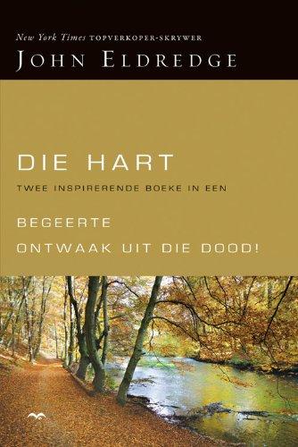 Die hart: Begeerte en Ontwaak uit die dood Omnibus (Afrikaans Edition)