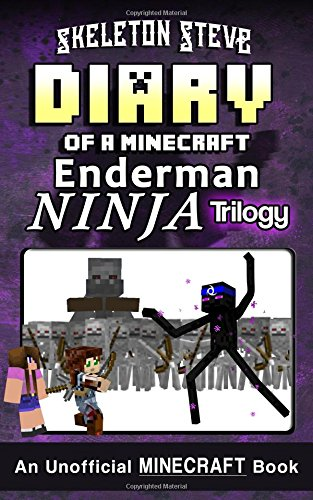 Diary of a Minecraft Enderman Ninja Trilogy: Unofficial Minecraft Books for Kids, Teens, & Nerds - Adventure Fan Fiction Diary Series