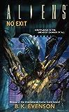 Aliens: No Exit (Aliens (Dark Horse))