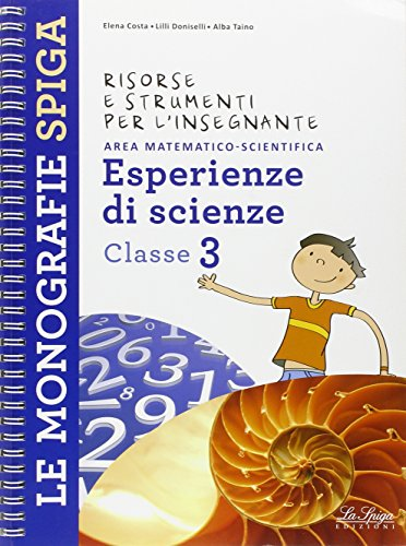 Risorse e strumenti per l'insegnante. Esperienze di scienze. Per la 3 classe elementare