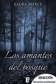Los amantes del bosque par Laura Mercé