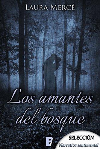 Los amantes del bosque por Laura Mercé