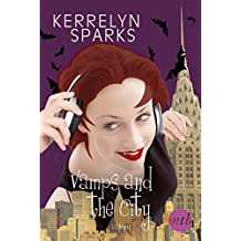 Vamps and the City (Love at Stake 2)