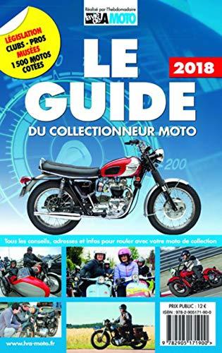 Le guide du collectionneur moto ...
