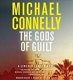 The Gods of Guilt (Lincoln Lawyer Novels)