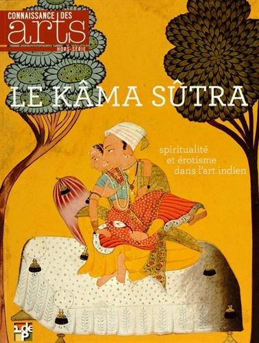 Connaissance des Arts, Hors-srie N 643 : Le Kamasutra : Spiritualit et rotisme dans l'art indien