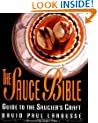 The Sauce Bible: A Guide to the Saucier's Craft (Hospitality)