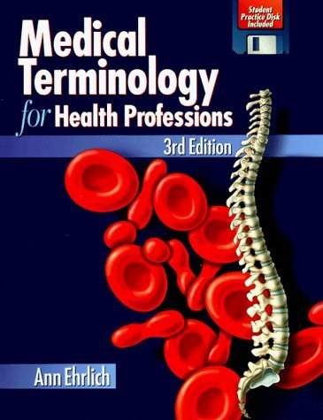 Medical Terminology for Health Professions by Ann Ehrlich (1996-07-29)
