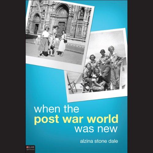 When the Post War World Was New  Audiolibri