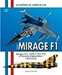 Dassault Mirage F1 : Monoplaces F1C-F...