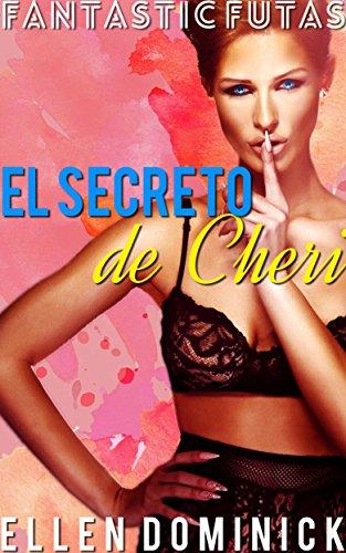 El Secreto de Cheri por Ellen Dominick