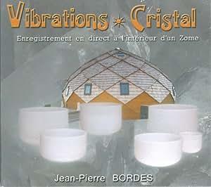 Vibrations Cristal