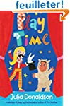 Play Time: Plays for All Ages by the...