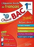 Objectif Bac - l'épreuve écrite de Français 1ères (Objectif Bac monomatières)