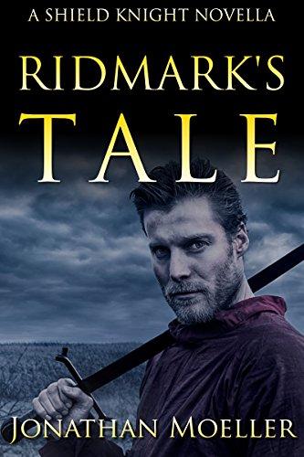 Shield Knight: Ridmark's Tale par Jonathan Moeller