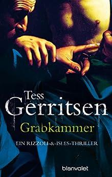 Grabkammer: Roman (Rizzoli-&-Isles-Thriller 7) von [Gerritsen, Tess]