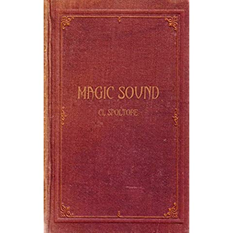 Magic Sound (simple guide for tuning guitar/keyboard to magical frequencies) (English Edition)