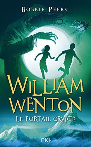 William Wenton, le casseur de codes - tome 02 : Le Portail Crypté (2)