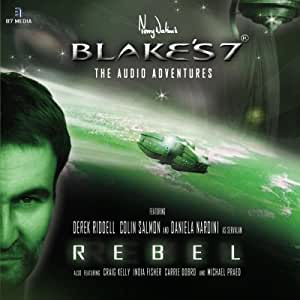 Blake's 7 - Rebel