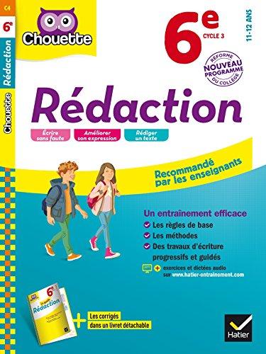 Rédaction 6e: cahier d'entraînement et de révision