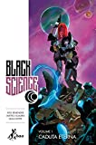Caduta eterna. Black science: 1
