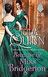 Because of Miss Bridgerton: A Bridgertons Prequel (Rokesbys Series Book 1) (English Edition) - Julia Quinn