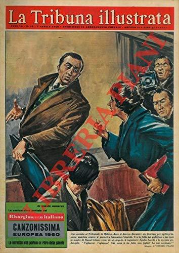 """Roma, 1961, 2 aprile, copertina illustrata a colori in fascicolo originale completo di, pp. 32 de """"La Tribuna illustrata"""" ."""