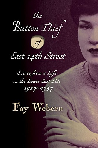 New York Street Scene (Button Thief of East 14th Street: Scenes from a Life on the Lower East Side 1927-1957)