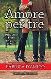 Amore per tre (Cupido Vol. 1)