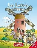 Le curé de Cucugnan: Livre illustré pour enfants (Les Lettres de mon moulin t. 3) (French Edition)