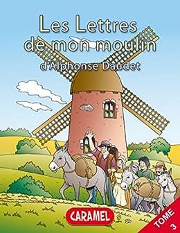 Le curé de Cucugnan: Livre illustré pour enfants (Les Lettres de mon moulin t. 3) par [Daudet, Alphonse, Lettres de mon moulin, Les]