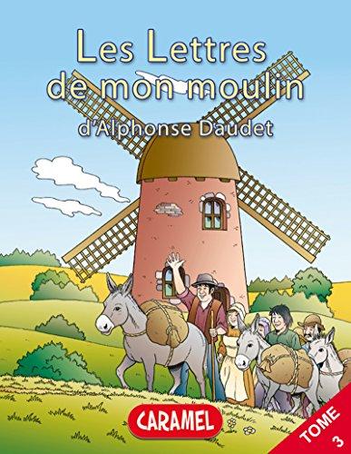 Le curé de Cucugnan: Livre illustré pour enfants (Les Lettres de mon moulin t. 3)