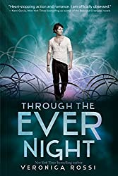 Through the Ever Night (Under the Never Sky Trilogy) by Veronica Rossi (2013-12-23)