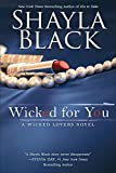 Wicked for You (Wicked Lovers series)
