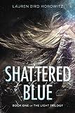 Shattered Blue (The Light Trilogy)
