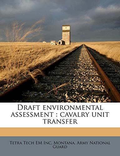 Draft Environmental Assessment: Cavalry Unit Transfer