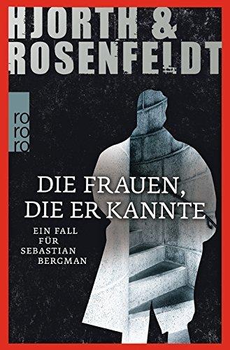 Die Frauen, die er kannte by Hans Rosenfeldt Michael Hjorth (2013-11-01)