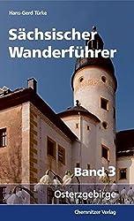 Sächsischer Wanderführer: Teil 3, Osterzgebirge
