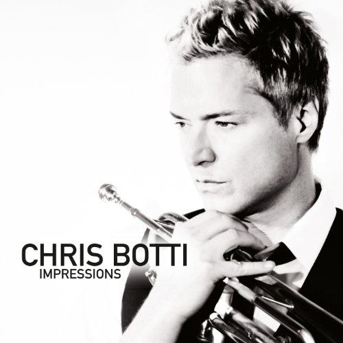 Chris Botti: Impressions