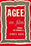 Agee on film: Reviews and comments