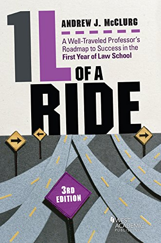 1L of a Ride, A Well-Traveled Professor's Roadmap to Success in the First Year of Law School (Career Guides) (English Edition)