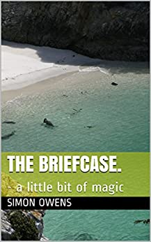 The Briefcase.: - a little bit of magic by [owens, simon]