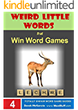 Weird Little Words #2: AEDES to ZORI (Word Buff's Totally Unfair Word Game Guides Book 4)