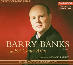 Barry Banks Sings Bel Canto Arias