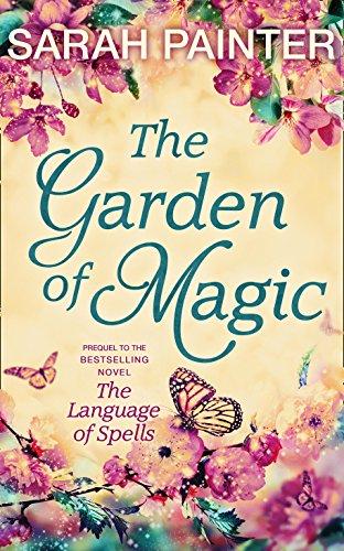 The Garden Of Magic by Sarah Painter
