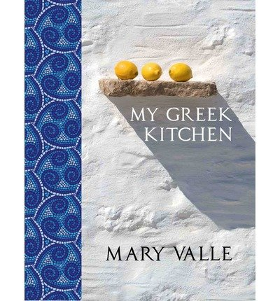 -my-greek-kitchen-valle-mary-author-hardcover-2015